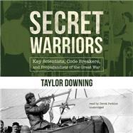 Secret Warriors by Downing, Taylor; Perkins, Derek, 9781481520522
