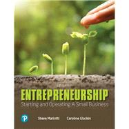 Entrepreneurship: Starting and Operating A Small Business [RENTAL EDITION] by Glackin, Caroline, 9780135210529