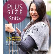 Plus Size Knits by Phildar, 9781497100534