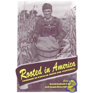 Rooted in America,Wilson, David Scofield;...,9781572330535