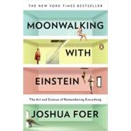 Moonwalking with Einstein The...,Foer, Joshua,9780143120537