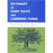 Dictionary Of Word Roots,Borror, Donald,9780874840537