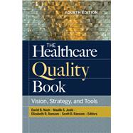 The Healthcare Quality Book,Nash, David,9781640550537