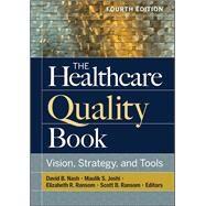 The Healthcare Quality Book,Nash, David,9781640550537