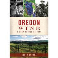 Oregon Wine by Stursa, Scott, 9781467140539