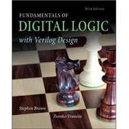 Fundamentals of Digital Logic...,Brown, Stephen; Vranesic,...,9780073380544