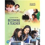 Becoming A Teacher,Parkay, Forrest W.,9780134990552