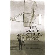 The Wright Brothers A...,Kelly, Fred C.,9780486260563