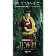 Hidden Jewel by Andrews, V. C., 9781982150563