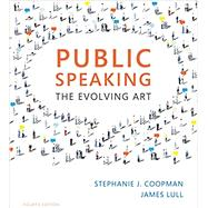 Public Speaking The Evolving...,Coopman, Stephanie J.; Lull,...,9781337090568