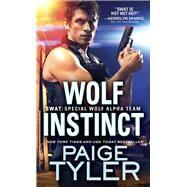Wolf Instinct by Tyler, Paige, 9781492670568
