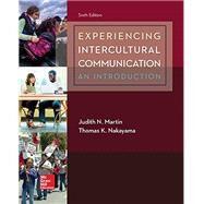 Experiencing Intercultural...,Martin, Judith; Nakayama,...,9781259870569
