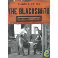 The Blacksmith Ironworker and...,Watson, Aldren A.,9780393320572
