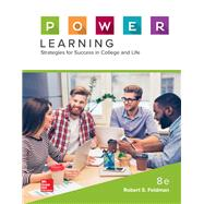 P.O.W.E.R. Learning: Strategies for Success in College and Life by Feldman, Robert, 9781260070576