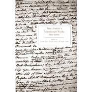 Jane Austen's Manuscript Works by Austen, Jane; Bree, Linda; Sabor, Peter; Todd, Janet, 9781554810581