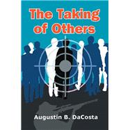 The Taking of Others by Dacosta, Augustin B., 9781543490589