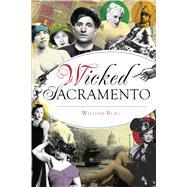 Wicked Sacramento by Burg, William, 9781467140591