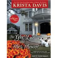 The Ghost and Mrs. Mewer by Davis, Krista; Kanaley, Jeanie, 9781515950592