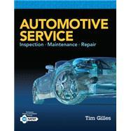 Automotive Service Inspection, Maintenance, Repair by Gilles, Tim, 9781305110595
