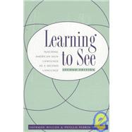 Learning to See,Wilcox, Sherman; Wilcox,...,9781563680595