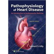 Pathophysiology of Heart...,Lilly, Leonard,9781975120597