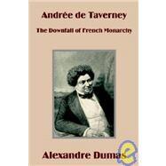 Andrée de Taverney : The...,Dumas, Alexandre,9781410100603