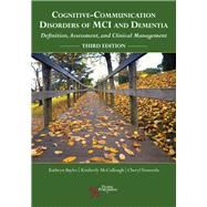 Cognitive-communication Disorders of Mci and Dementia by Bayles, Kathryn, Ph.D.; McCullough, Kimberly, Ph.D.; Tomoeda, Cheryl, 9781635500608