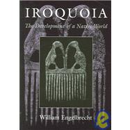 Iroquoia,Engelbrecht, William,9780815630609