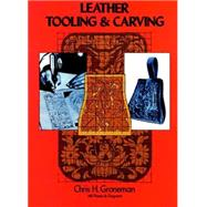 Leather Tooling and Carving,Groneman, Chris H.,9780486230610