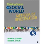 Making Sense of the Social World by Chambliss, Daniel F.; Schutt, Russell K., 9781483380612