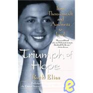 Triumph of Hope : From...,Elias, Ruth,9780471350613