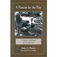 A Passion for the Past,Percoco, James A.,9780325000619