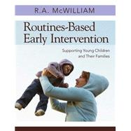 Routines-Based Early...,Mcwilliam, R. A.,9781598570625