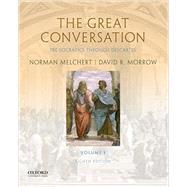 The Great Conversation Volume I: Pre-Socratics through Descartes by Melchert, Norman; Morrow, David R., 9780190670627