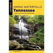 Hiking Waterfalls Tennessee by Molloy, Johnny, 9781493040643