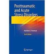 Posttraumatic and Acute...,Friedman, Matthew J.,9783319150659