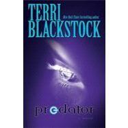 Predator,Terri Blackstock, New York...,9780310250661