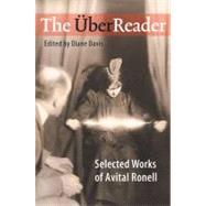 The Uberreader: Selected...,Ronell, Avital,9780252030666
