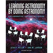 Learning Astronomy by Doing...,Palen, Stacy; Larson, Ana,9780393690668