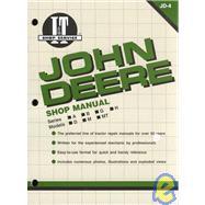 John Deere Shop Manual: Series A, B, G, H, Models D, M by Unknown, 9780872880672