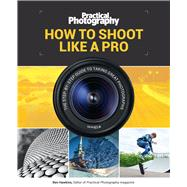 How to Shoot Like a Pro by Hawkins, Ben, 9781787390676