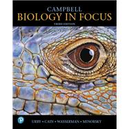 Campbell Biology in Focus by Urry, Lisa A.; Cain, Michael L.; Wasserman, Steven A.; Minorsky, Peter V.; Orr, Rebecca, 9780134710679