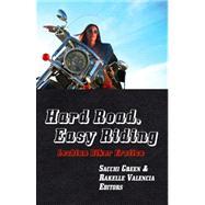 Hard Road, Easy Riding : Lesbian Biker Erotica by Green, Sacchi, 9781590210680