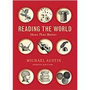 Reading the World (Fourth...,Austin, Michael,9780393420685