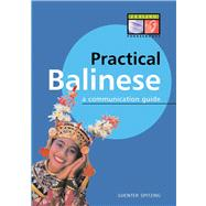 Practical Balinese by Spitzing, Gunter, 9789625930688