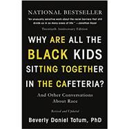Why Are All the Black Kids...,Tatum, Beverly Daniel,9780465060689