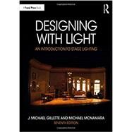 Designing With Light,Gillette, Michael; McNamara,...,9780367000691
