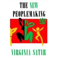 New Peoplemaking,Satir, Virginia,9780831400705