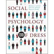 Social Psychology of Dress: Book + Studio Access Card by Lennon, Sharron J.; Johnson, Kim P.; Rudd, Nancy A., 9781501330711