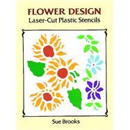 Flower Design Laser-Cut...,Brooks, Sue,9780486290713